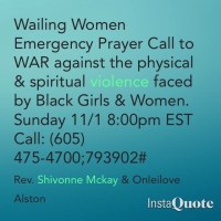#Wailing Women Call to Prayer for Black Women & Girls