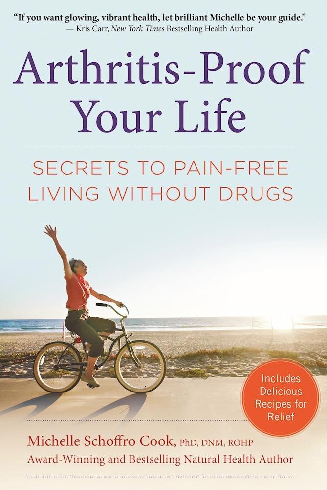 Arthritis-Proof Your Life!