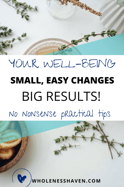 small easy changes for better wellbeing
