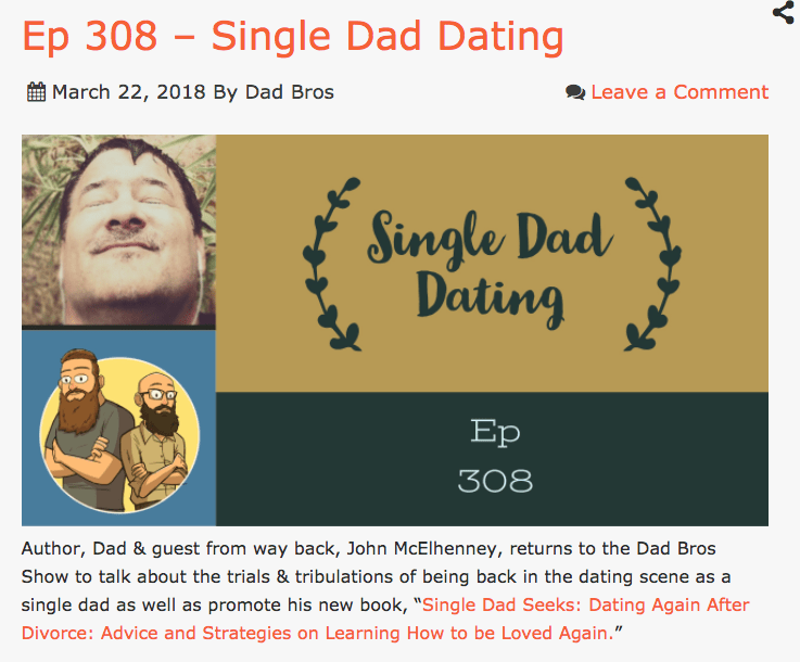 Podcast: Single Dad Dating with the Dad Bro Show