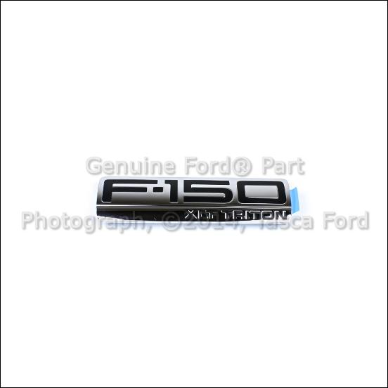 BRAND NEW OEM F150 XLT TRITON FENDER EMBLEM FORD F-150