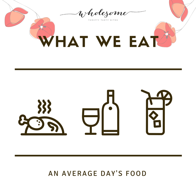 What We Eat In A Normal Day