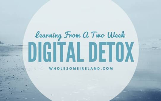 Learning From A Two Week Digital Detox