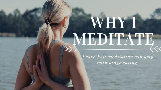 Meditation for binge eating