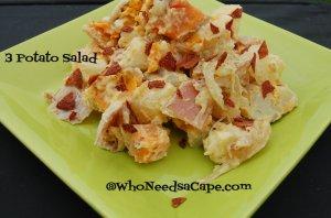 3 Potato Salad | Who Needs A Cape?