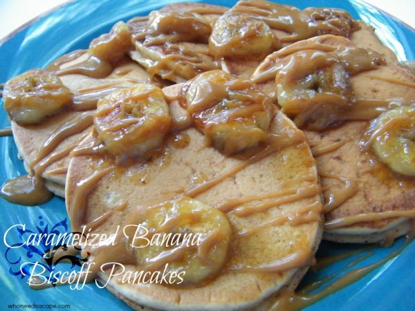 Carmelized Banana Biscoff Pancakes | Who Needs A Cape?