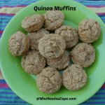 Quinoa Muffins | Who Needs A Cape?