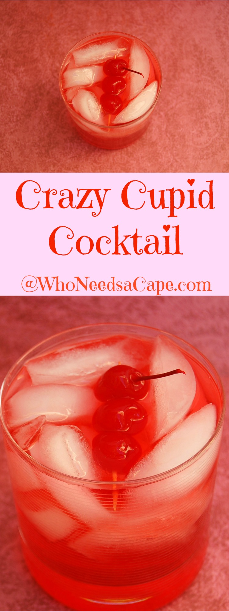 Crazy cupid cocktail who needs a cape for Cocktail 2 ingredients