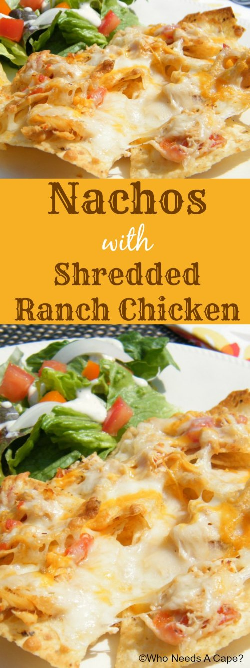 Nachos with Shredded Ranch Chicken an easy dinner with layers of tortilla chips, shredded ranch chicken and cheese. You choose the toppings to complete.