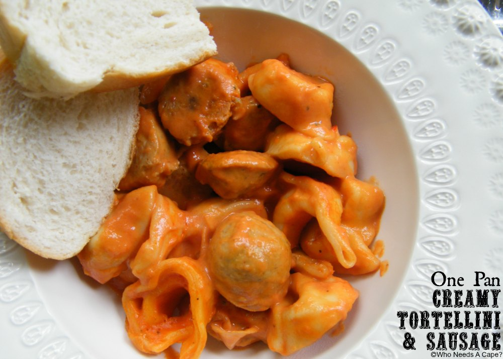 One Pan Creamy Tortellini & Sausage | Who Needs A Cape? #onepanmeals #30minutemeals #tortellini #sausage #easydinner