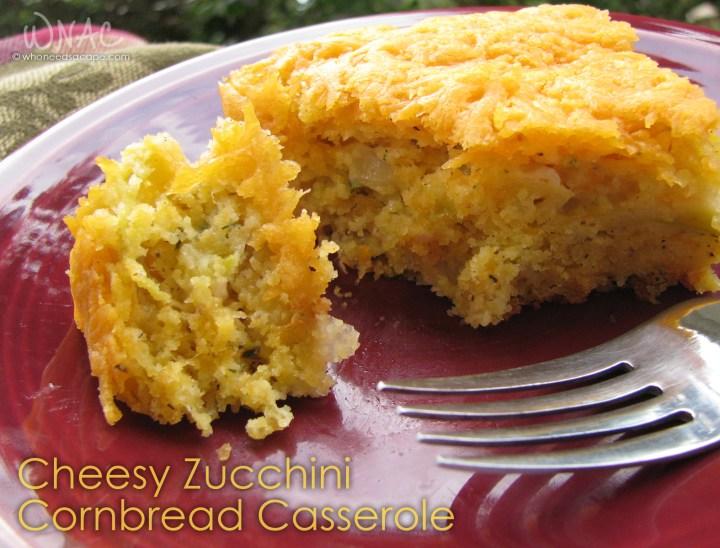 Cheesy Zucchini Cornbread Casserole   Who Needs A Cape?