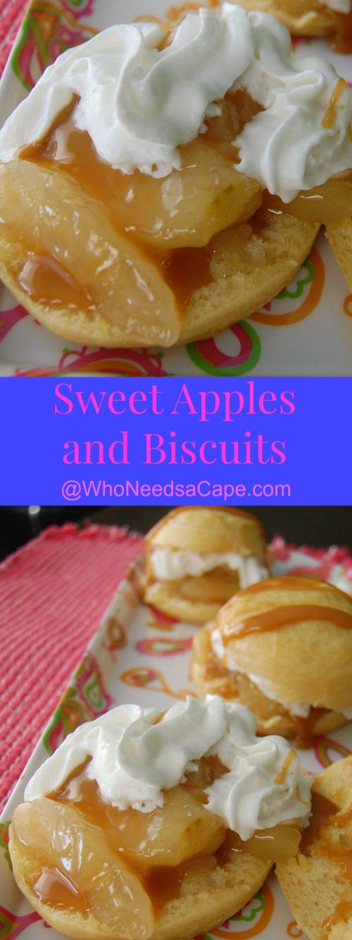 Sweet Apples and Biscuits are an easy after school treat or a dessert that the entire family will devour. Easy to make, you'll love these.
