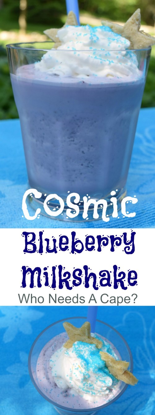 Your kids will go out of this world crazy for a Cosmic Blueberry Milkshake! Loaded with yummy berries and ice cream, this is a summer favorite.   Who Needs A Cape?