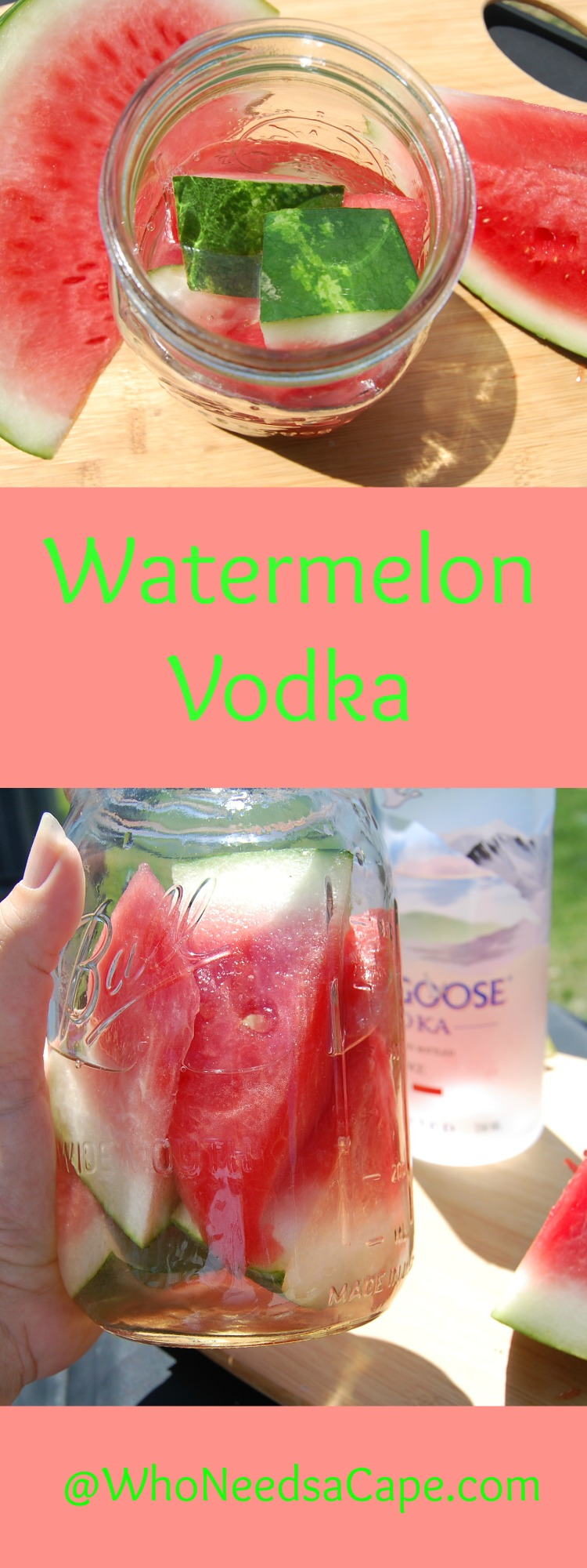 Watermelon Vodka is a summer tasty treat. Easy to infuse you'll love the flavor of the vodka! Who Needs a Cape