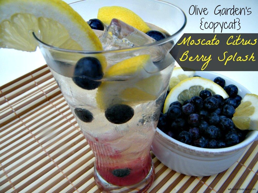 Olive Garden S Copycat Moscato Citrus Berry Splash Who Needs A Cape