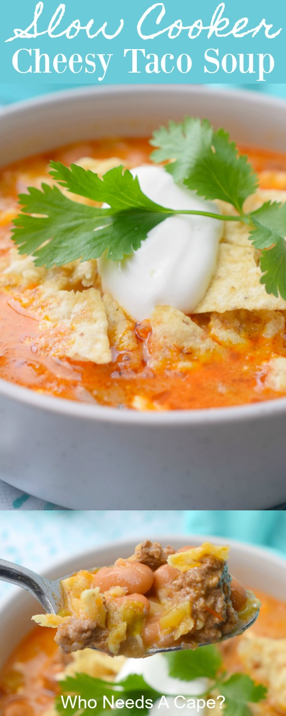 Slow Cooker Cheesy Taco Soup is a fantastic meal with loads of flavor. Easy to prepare, let your crockpot cook away all day. This will be a family favorite!