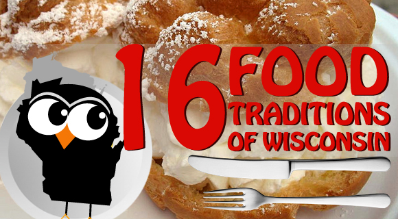 16 Wisconsin Food Traditions [Infographic]