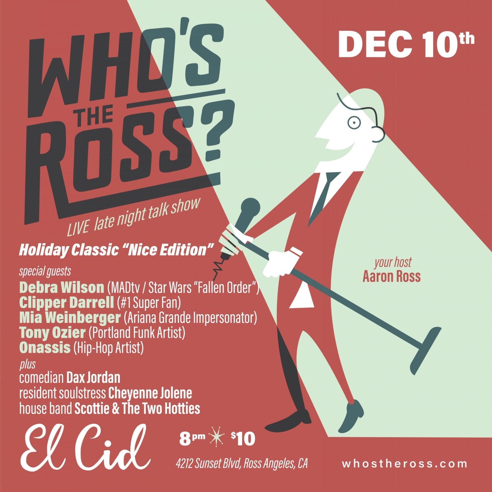 """""""Who's the Ross?"""" whos the ross Aaron Silver Lake LA Los Angeles comedy comedian Hollywood residency weekly El Cid comedian host late-night talk show performance sketch improv"""