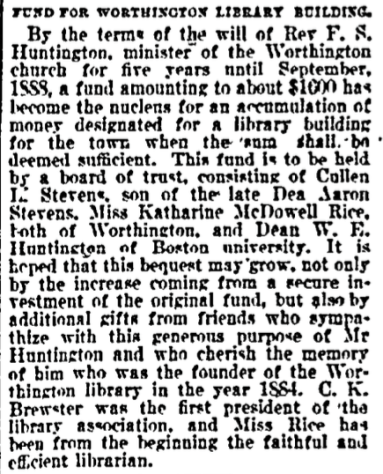 Notice of Katharine McDowell Rice's role as trustee and librarian for Worthington Library, Springfield Republican, September 15, 1899.