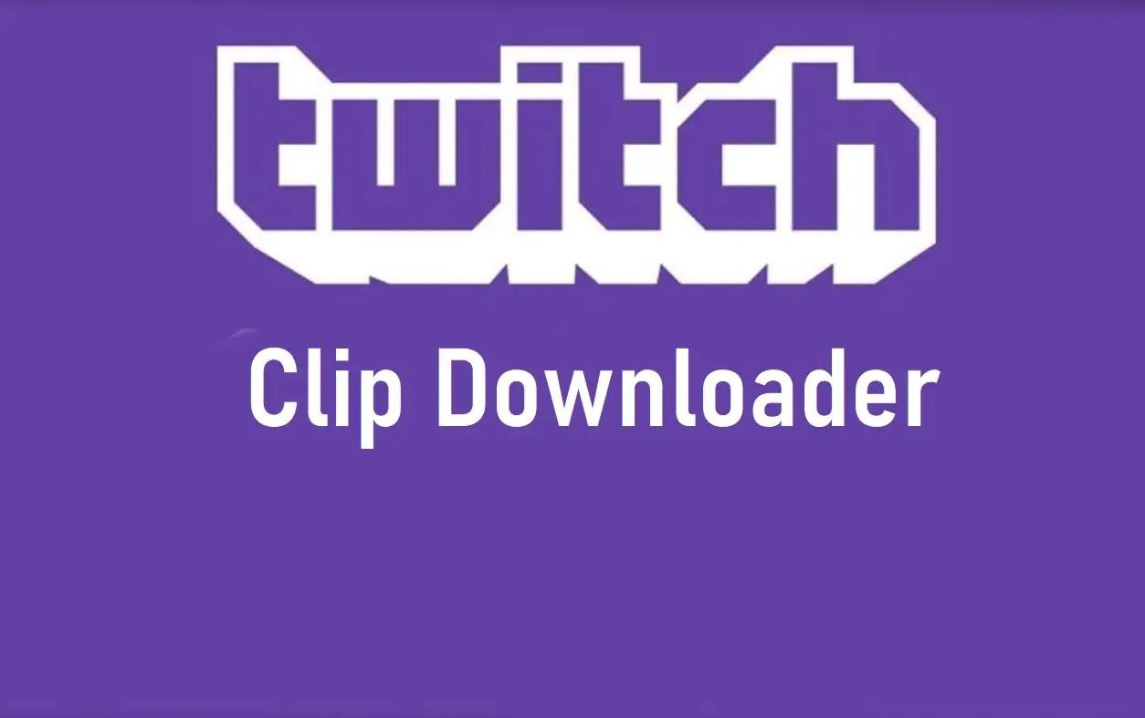 Twitch Clip Downloader