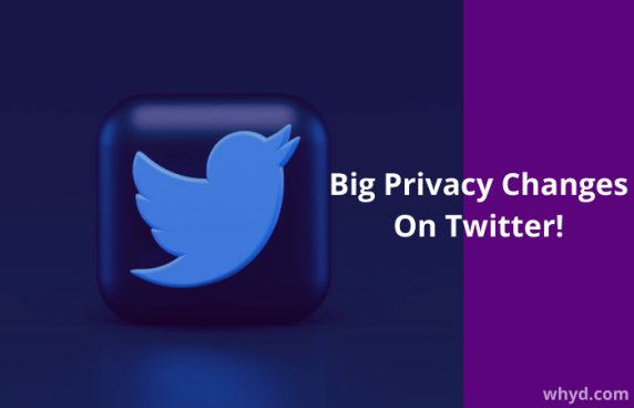 Privacy changes of Twitter