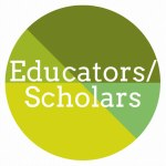 educators / scholars