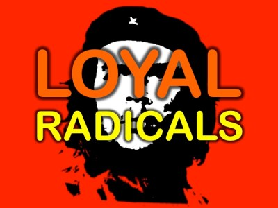 loyal radicals