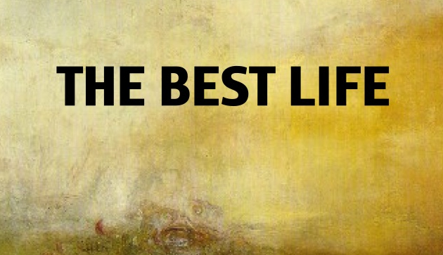 The Best Life