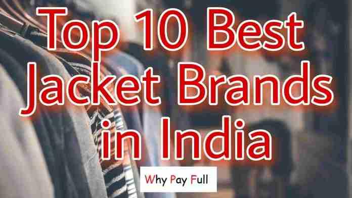 Top 10 Best Jacket Brands in India 2020