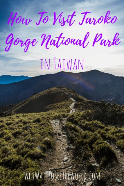 How To Visit Taroko Gorge National Park