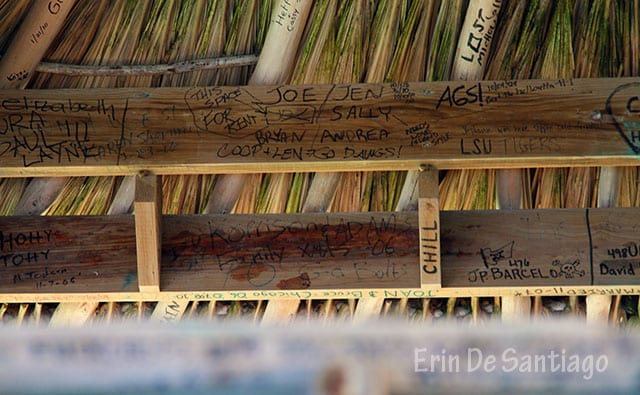 Everyone who comes to the Palapa Bar leaves their mark behind