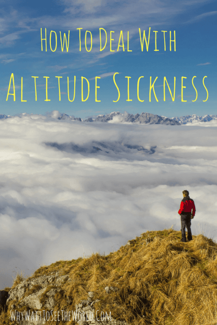 How To Deal With Altitude Sickness