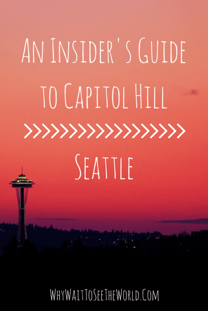 An Insider's Guide to Capitol Hill, Seattle
