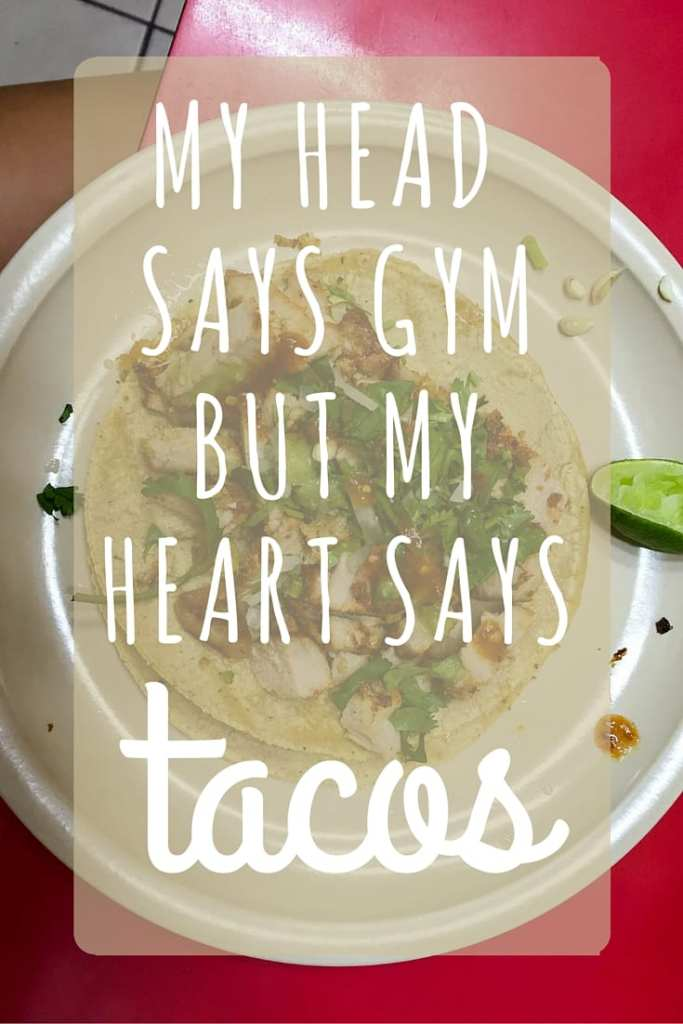 Quote about Tacos