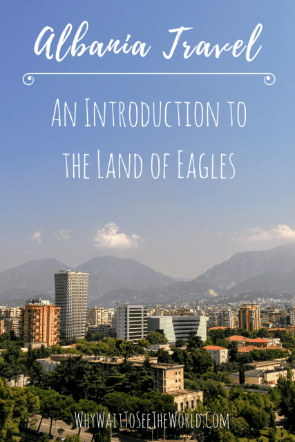 Albania Travel: An Introduction to the Land of Eagles
