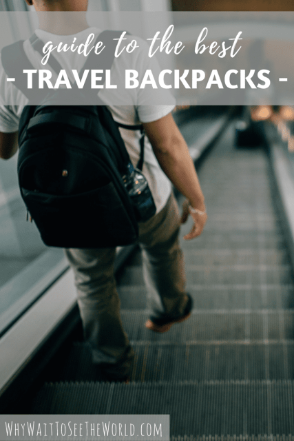 guide to best travel backpacks