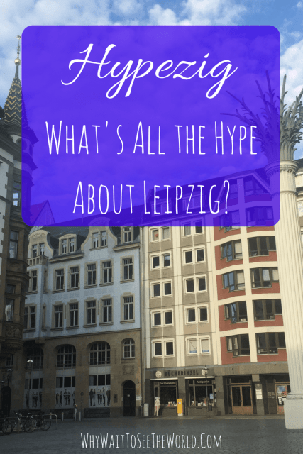 Hypezig - What's The Hype About Leipzig?