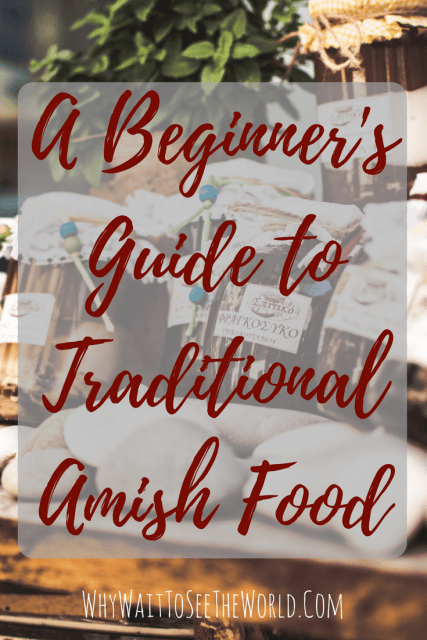 A Beginner's Guide to Traditional Amish Food