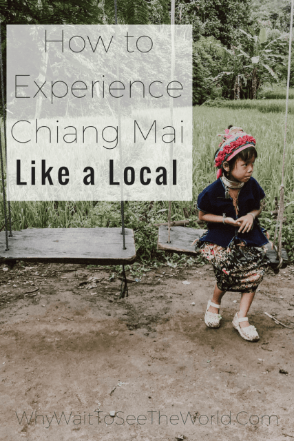 How to Experience Chiang Mai