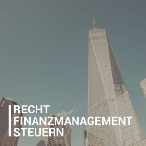 Recht, Finanzmanagement und Steuern