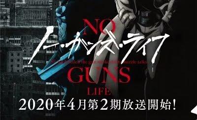 Bagian Ke-2 Anime No Guns Life Akan Tayang Pada Bulan April 2020 1