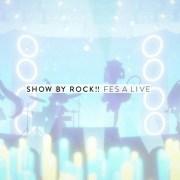 Game Smartphone Show By Rock!! Fes A Live akan Diluncurkan pada Musim Semi 8