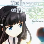 Reminiscence Arc dari Franchise The irregular at magic high school Dapatkan Anime 6