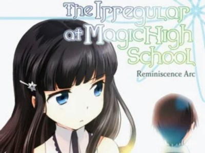 Reminiscence Arc dari Franchise The irregular at magic high school Dapatkan Anime 35