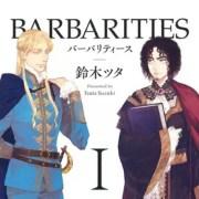 Manga Barbarities Karya Tsuta Suzuki Akan Berakhir 17