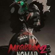 Boks Blu-ray Disc Anime Megalobox 2: Nomad Akan Berisi 13 Episode dan Anime Pendek Baru 13