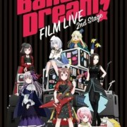 Video Promosi Baru untuk Film Anime BanG Dream! FILM LIVE 2nd Stage Dirilis 9