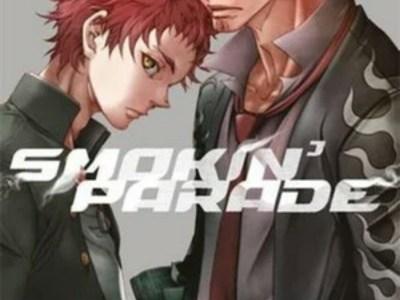 Manga Smokin' Parade Karya Duo Kreator Deadman Wonderland Telah Berakhir 1