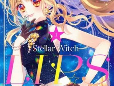 Manga Stellar Witch LIPS Karya Hana Kagami dan Kotoko Ichi Mendekati Klimaksnya 25