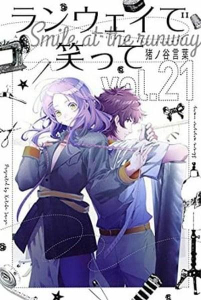 Manga Smile Down the Runway Akan Berakhir dalam 4 Chapter Lagi 1